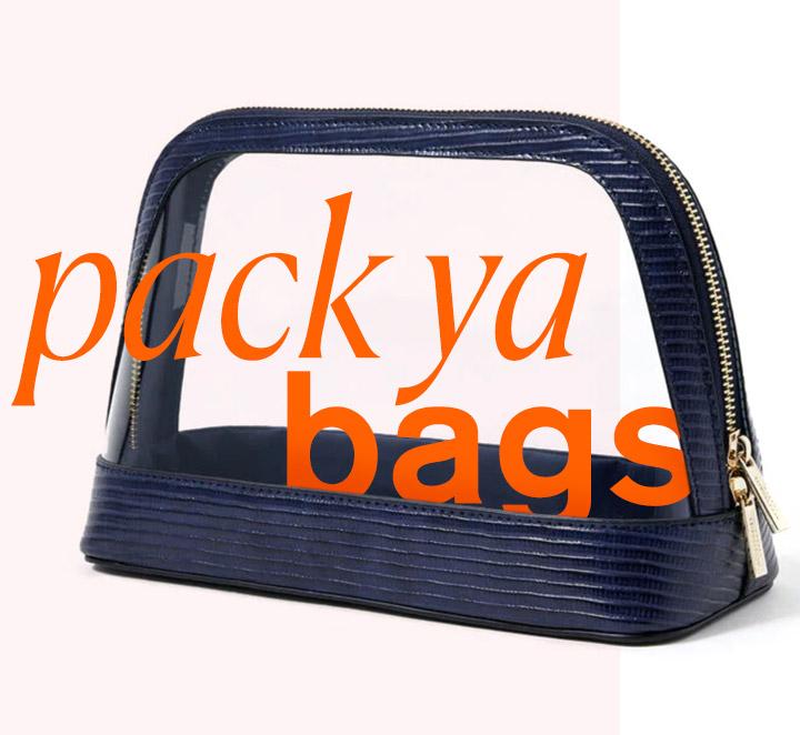 pack ya bags
